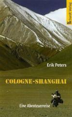 Cologne-Shanghai: Eine Abenteuerreise