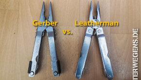 Leatherman vs. Gerber – Der Multitool Freundschaftskampf